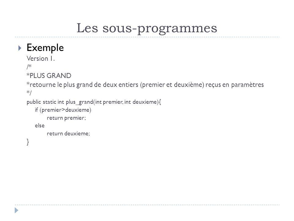 Les sous-programmes Exemple Version 1.