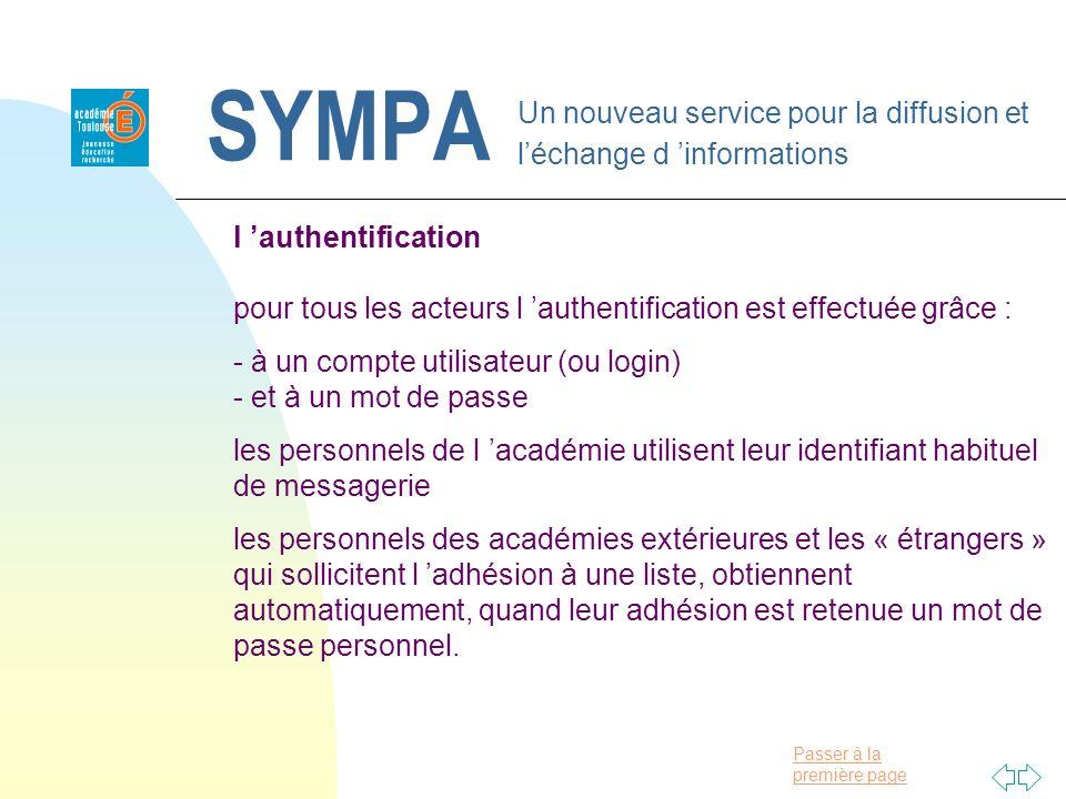 Passer à la première page SYMPA Un nouveau service pour la diffusion et léchange d informations l authentification pour tous les acteurs l authentific