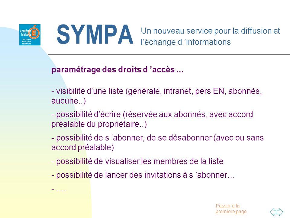 Passer à la première page SYMPA Un nouveau service pour la diffusion et léchange d informations paramétrage des droits d accès... - visibilité dune li