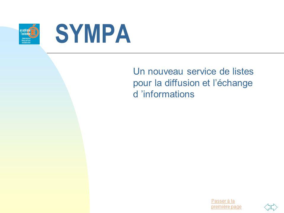 Passer à la première page SYMPA Un nouveau service de listes pour la diffusion et léchange d informations