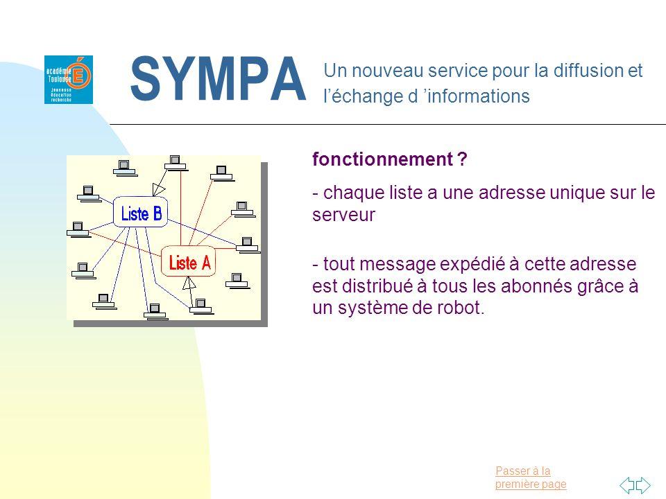 Passer à la première page SYMPA Un nouveau service pour la diffusion et léchange d informations fonctionnement ? - chaque liste a une adresse unique s