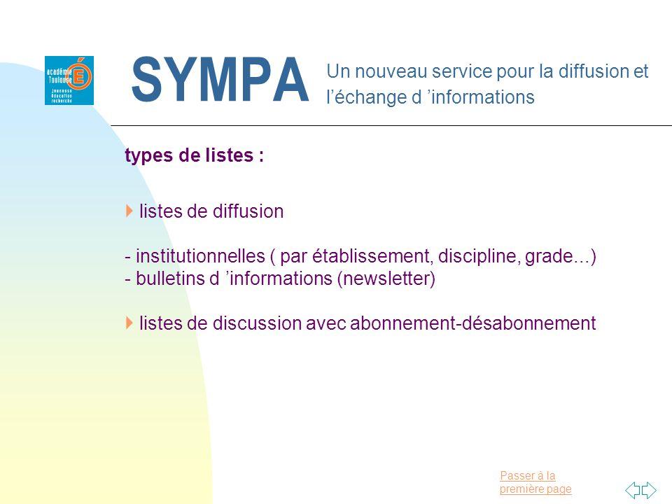 Passer à la première page SYMPA Un nouveau service pour la diffusion et léchange d informations types de listes : listes de diffusion - institutionnel