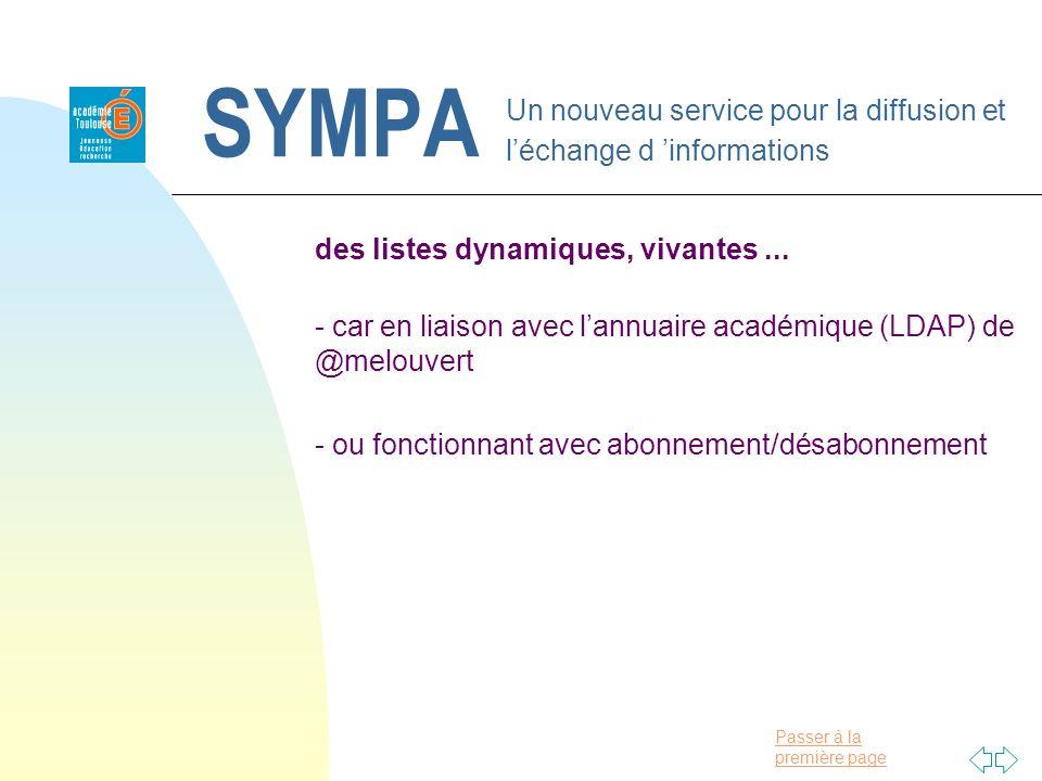 Passer à la première page SYMPA Un nouveau service pour la diffusion et léchange d informations des listes dynamiques, vivantes...