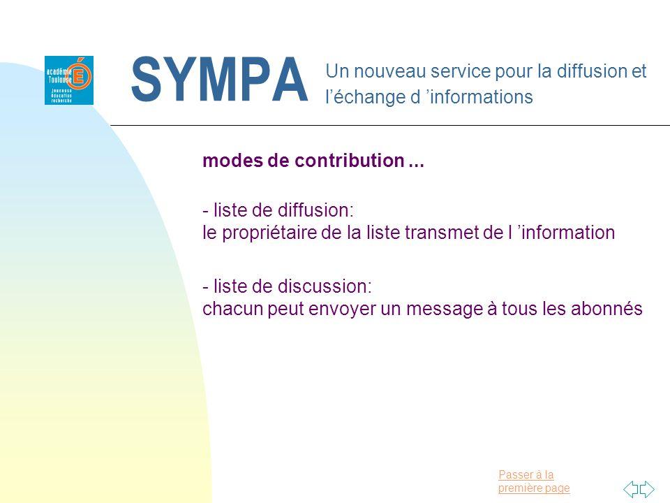 Passer à la première page SYMPA Un nouveau service pour la diffusion et léchange d informations modes de contribution... - liste de diffusion: le prop