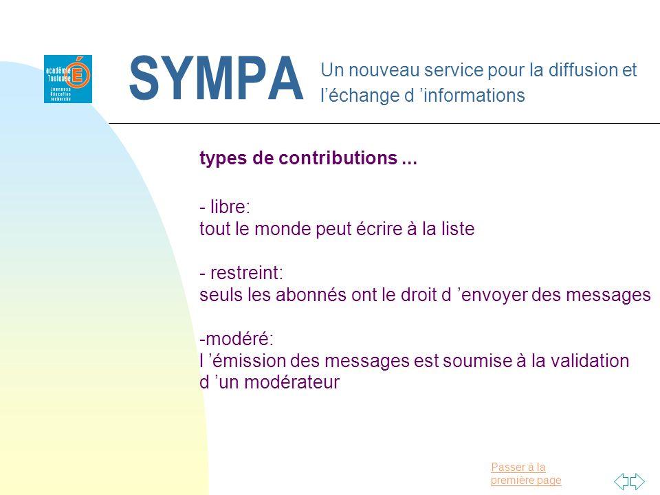Passer à la première page SYMPA Un nouveau service pour la diffusion et léchange d informations types de contributions... - libre: tout le monde peut