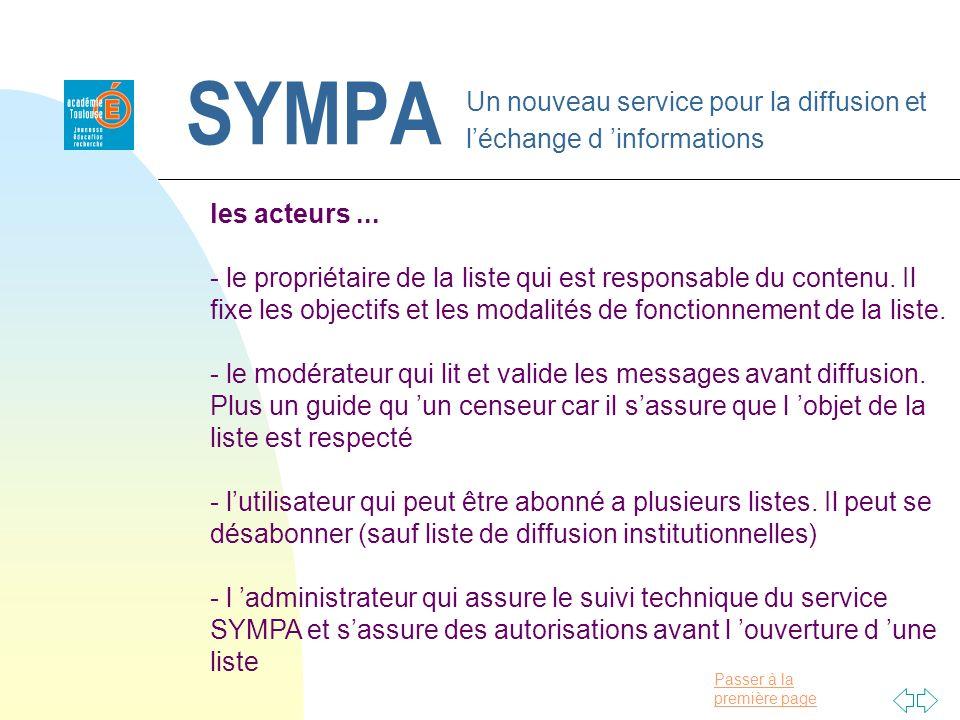Passer à la première page SYMPA Un nouveau service pour la diffusion et léchange d informations les acteurs... - le propriétaire de la liste qui est r