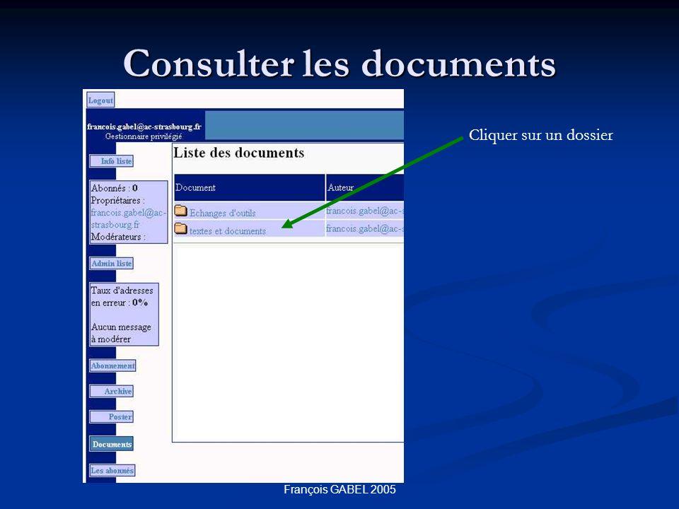 François GABEL 2005 Consulter les documents Cliquer sur un dossier