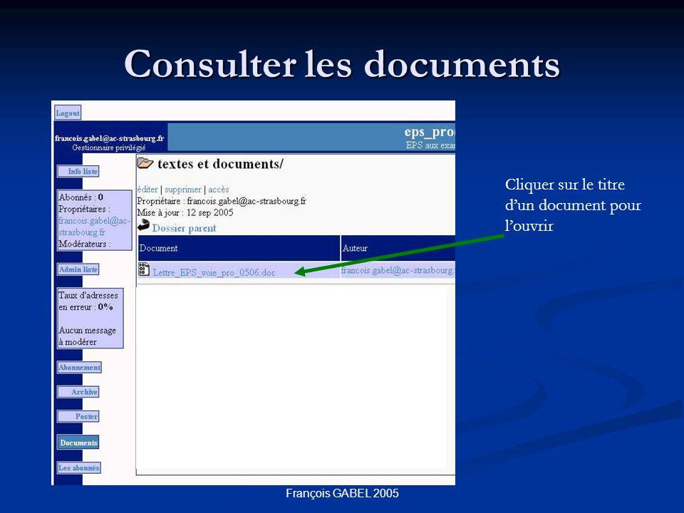 François GABEL 2005 Consulter les documents Cliquer sur le titre dun document pour louvrir