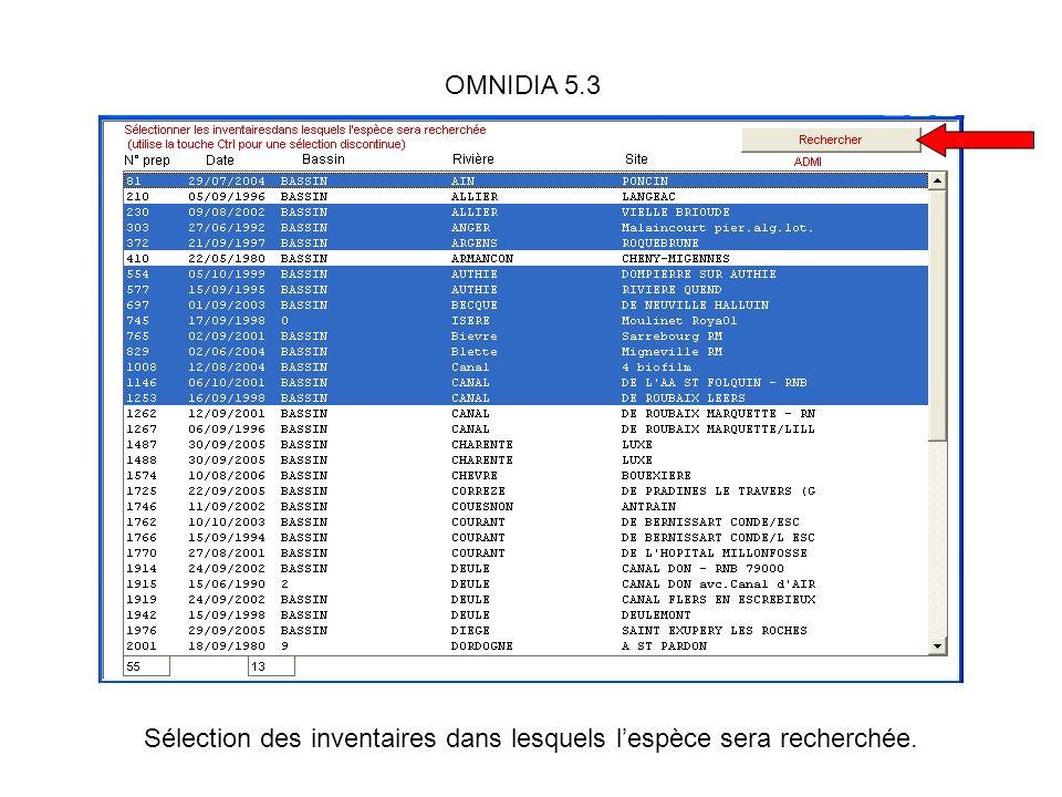 OMNIDIA 5.3 Sélection des inventaires dans lesquels lespèce sera recherchée.