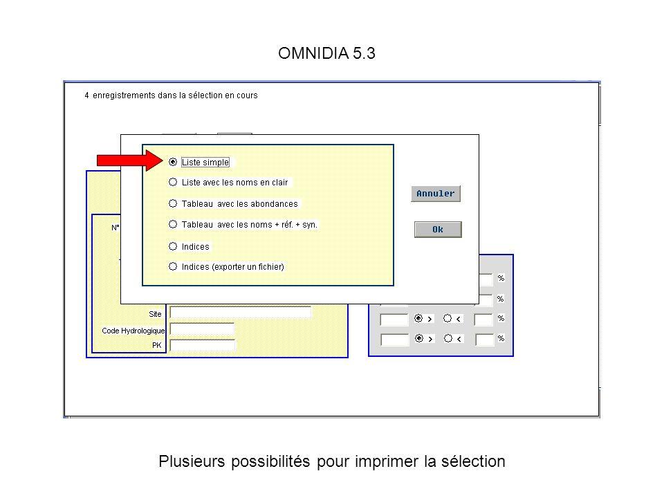 OMNIDIA 5.3 Plusieurs possibilités pour imprimer la sélection