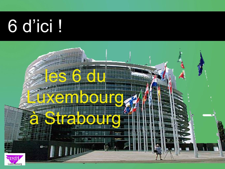 6 dici ! les 6 du Luxembourg à Strabourg