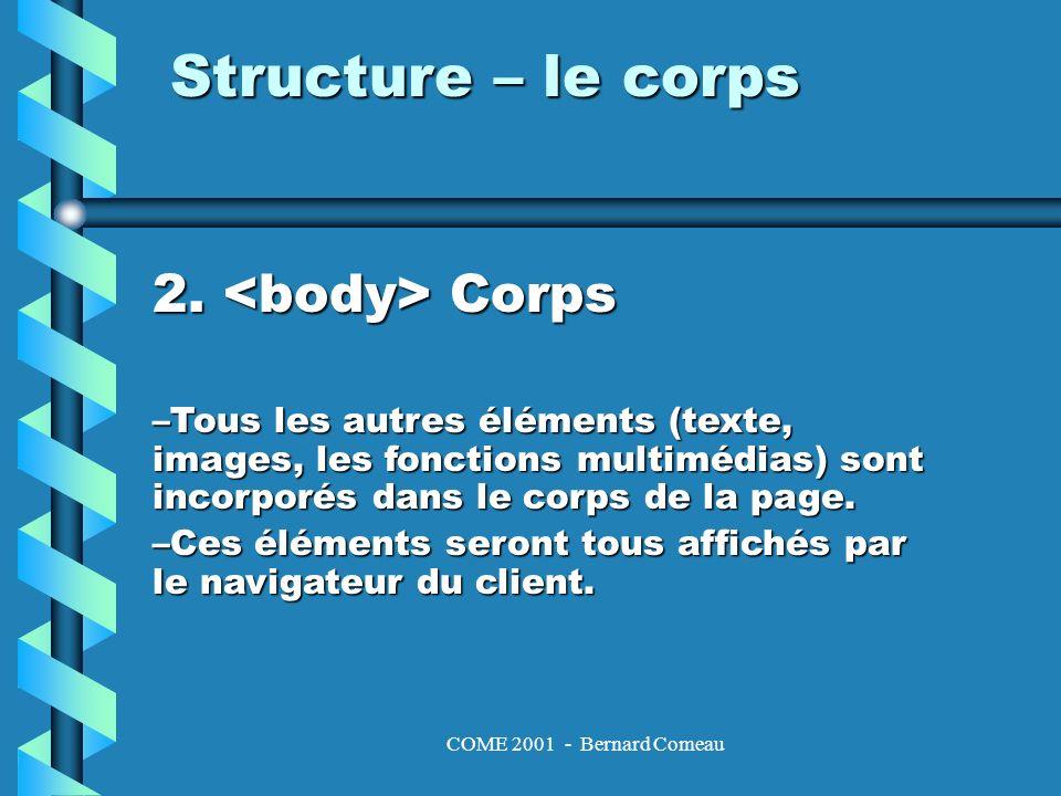 COME 2001 - Bernard Comeau Les délimitateurs saut de paragraphe.