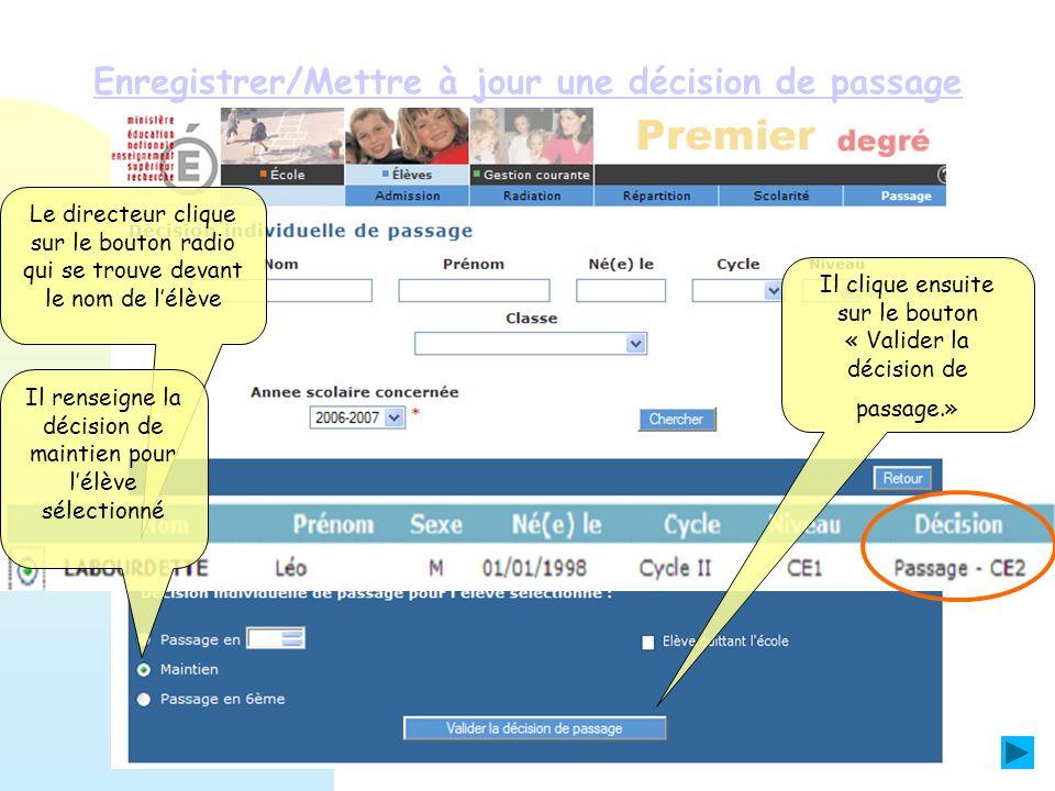 Enregistrer/Mettre à jour une décision de passage