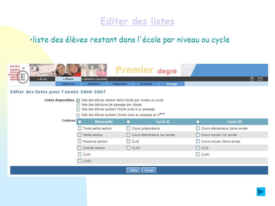 Editer des listes liste des élèves restant dans l'école par niveau ou cycle