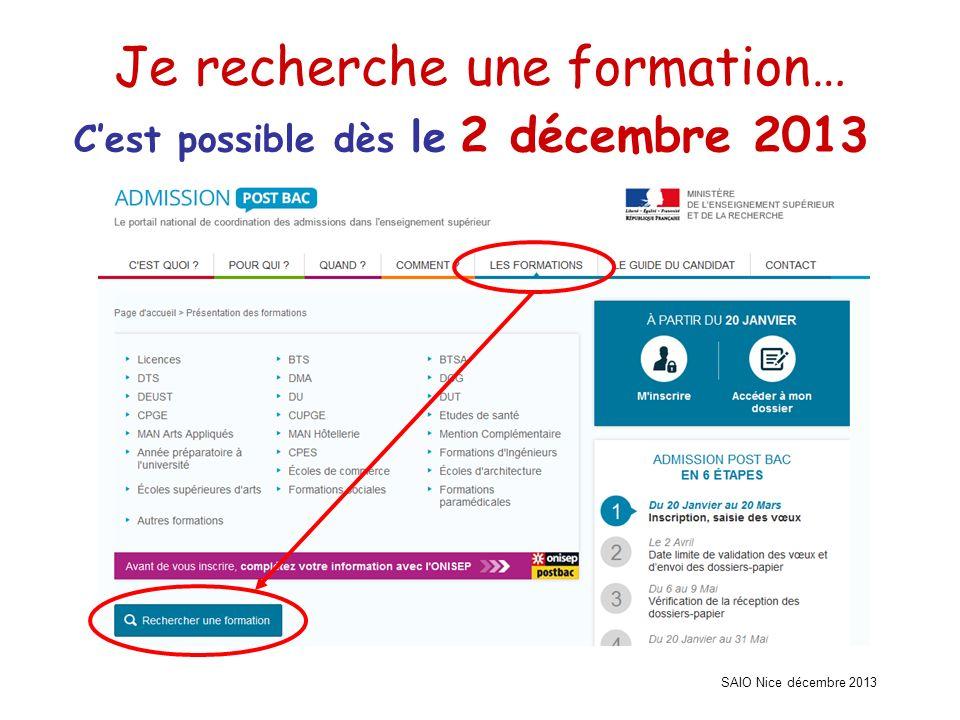 SAIO Nice décembre 2013 Je recherche une formation… Cest possible dès le 2 décembre 2013