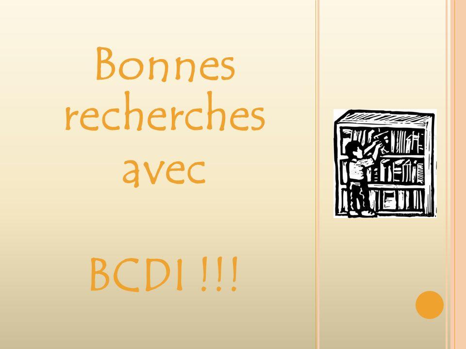 Bonnes recherches avec BCDI !!!