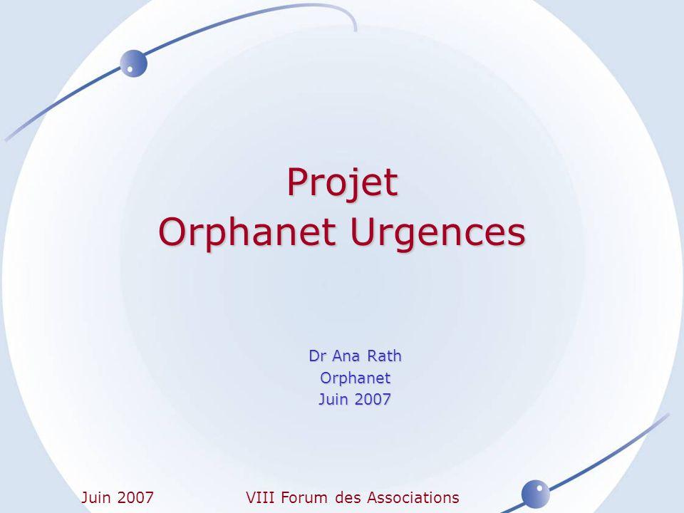 VIII Forum des Associations Orphanet Urgences Quest-ce que cest.