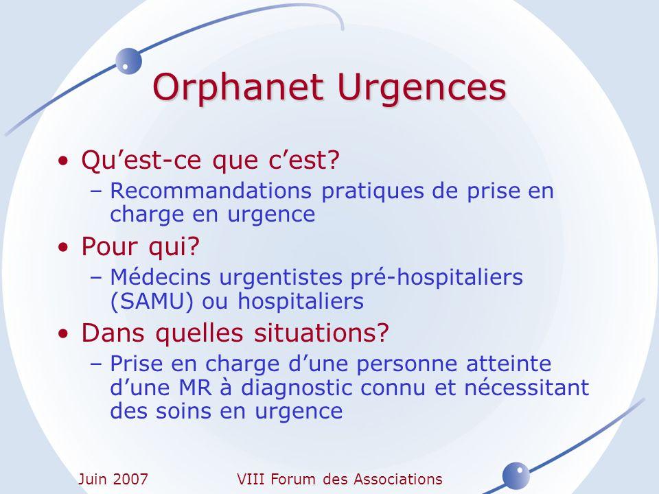 Juin 2007VIII Forum des Associations Urgence en rapport avec la maladie (ex.