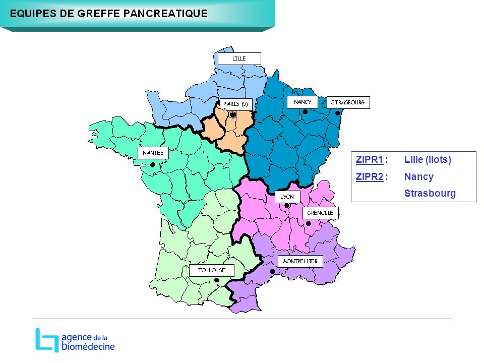 ZIPR1 :Lille (Ilots) ZIPR2 : Nancy Strasbourg