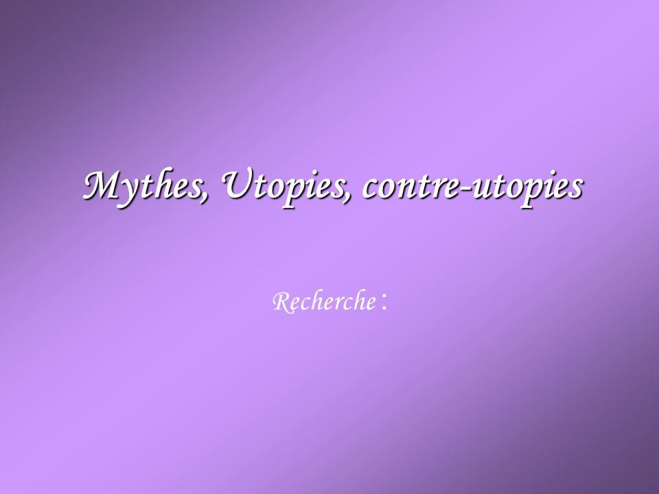 - Utopies et contre-utopies célèbres, dans la littérature, la peinture et le cinéma.