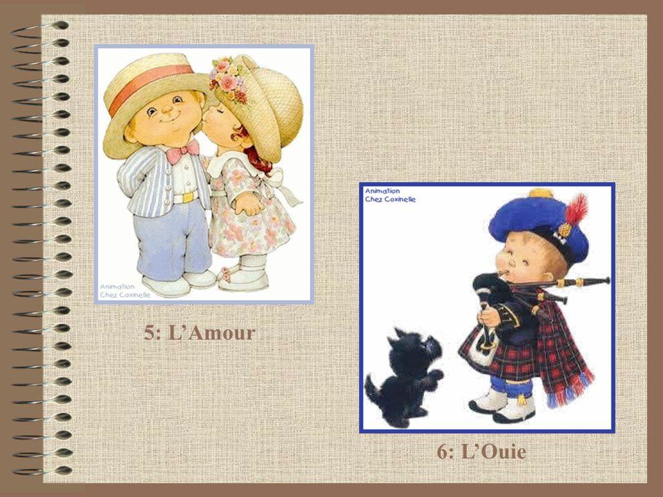 6: LOuie 5: LAmour