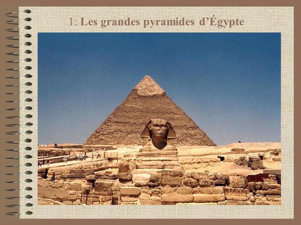 1: Les grandes pyramides dÉgypte