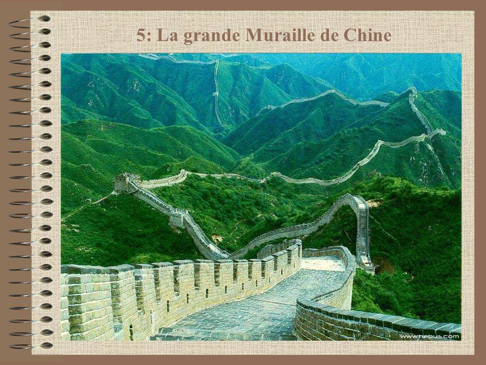 5: La grande Muraille de Chine