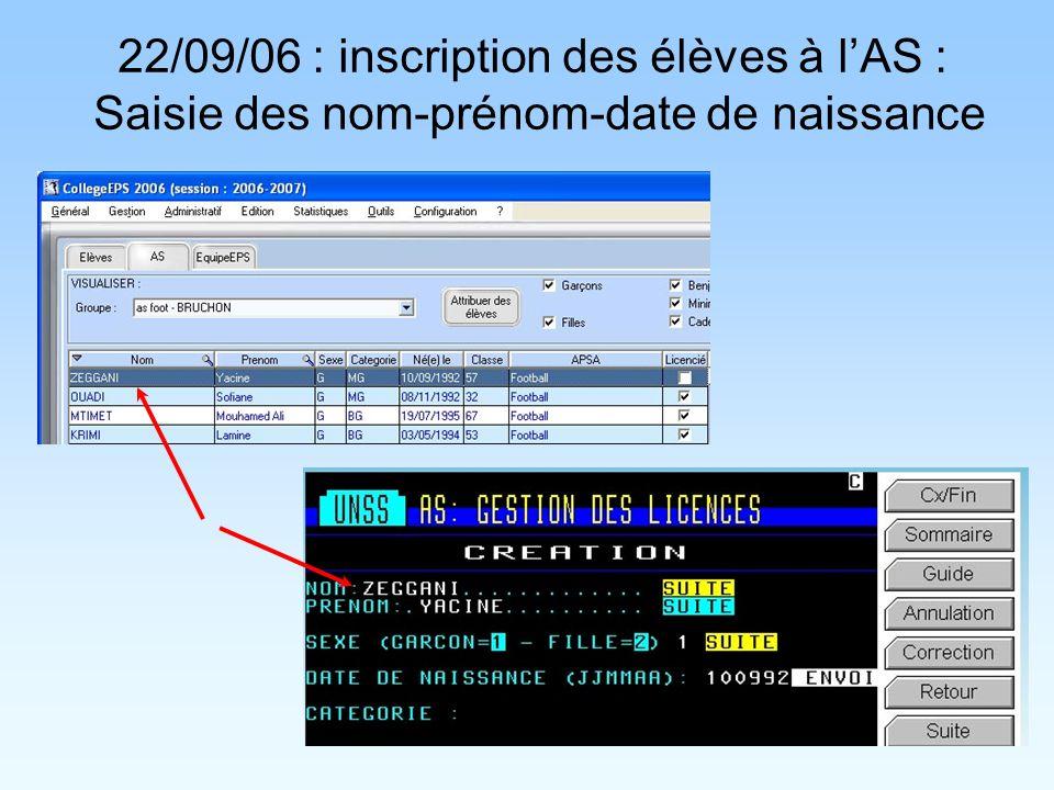 22/09/06 : inscription des élèves à lAS : Saisie des nom-prénom-date de naissance