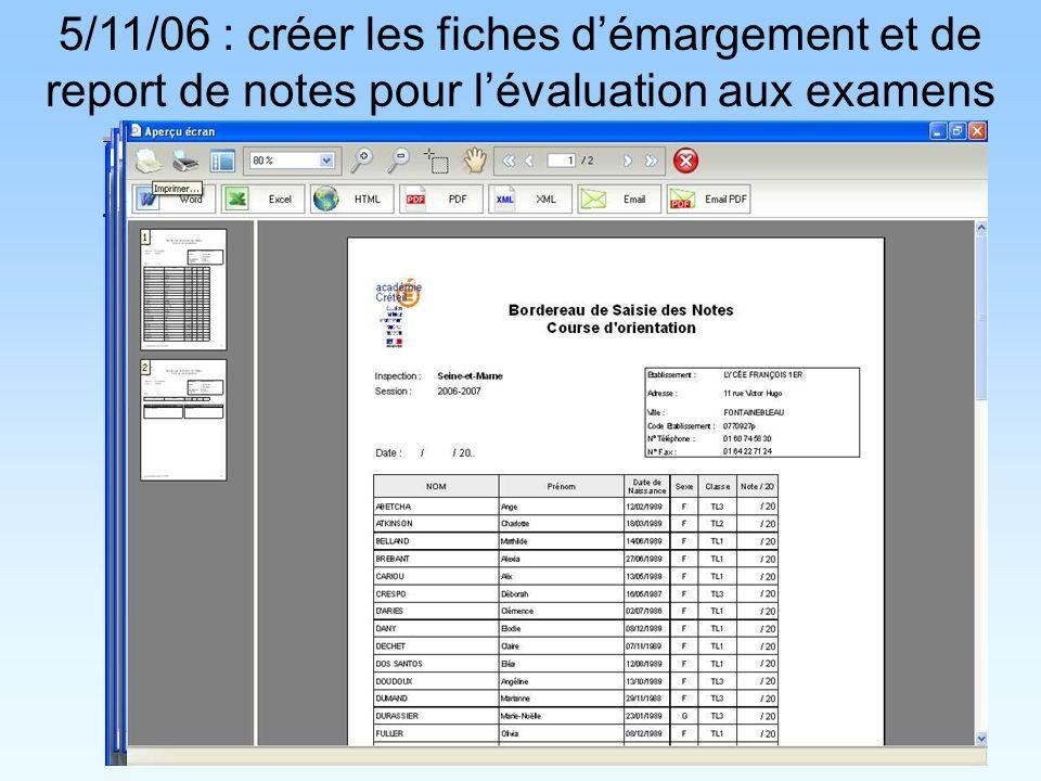 5/11/06 : créer les fiches démargement et de report de notes pour lévaluation aux examens