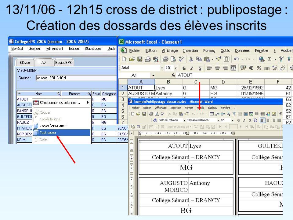 13/11/06 - 12h15 cross de district : publipostage : Création des dossards des élèves inscrits
