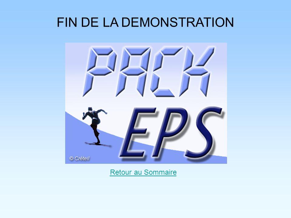 FIN DE LA DEMONSTRATION Retour au Sommaire