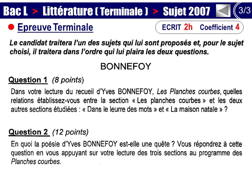 Epreuve Terminale 3/3 ECRIT 2h Coefficient 4 Bac L > Littérature ( Terminale ) > Sujet 2007