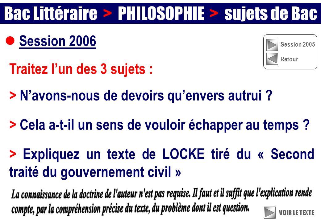 Session 2006 Traitez lun des 3 sujets : > Navons-nous de devoirs quenvers autrui .
