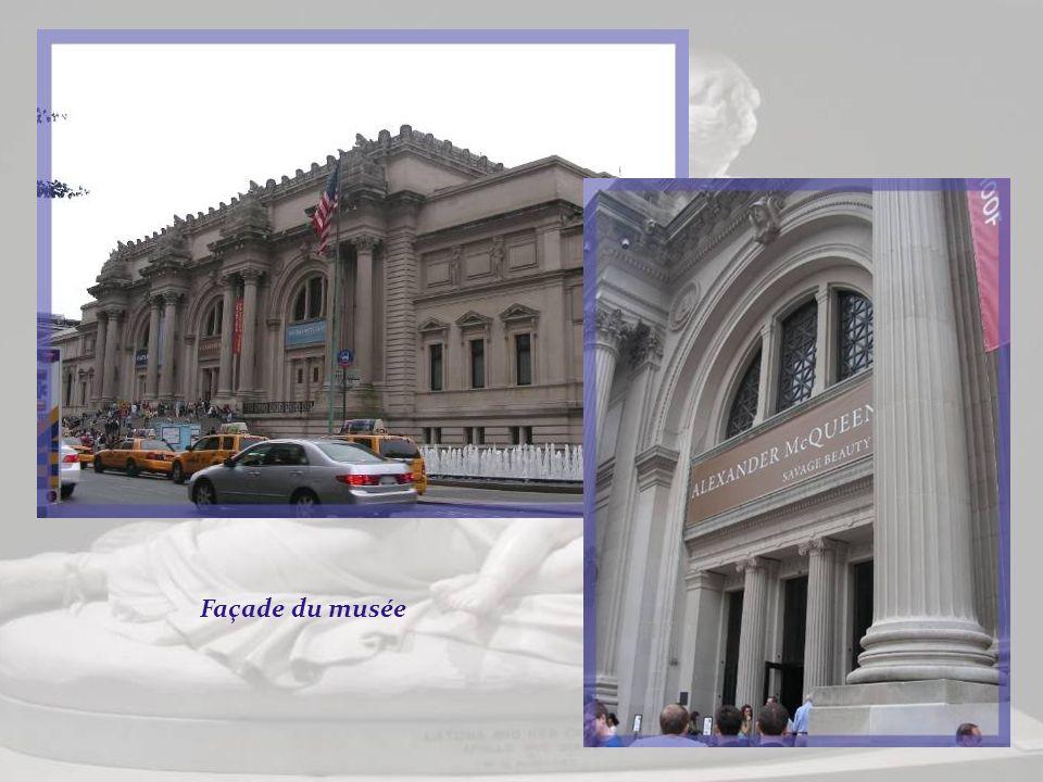 Le Metropolitan Museum of Art de New York, souvent abrégé « the Met », fut ouvert le 20 février 1872. Cest lun des plus importants au monde. Il compte