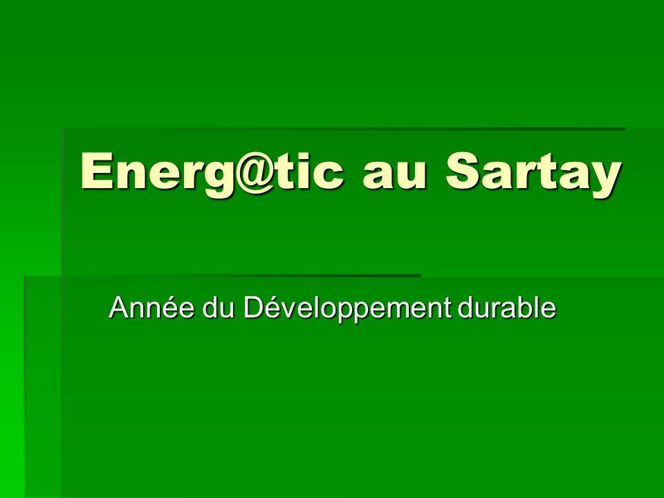 Energ@tic au Sartay Année du Développement durable