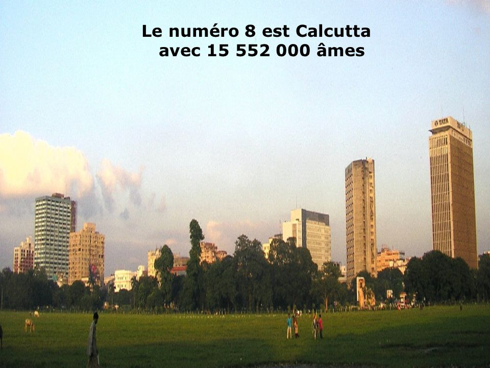 Le numéro 9 est Dhaka (Bangladesh) avec 14 648 000 habitants Le numéro 9 est Dhaka (Bangladesh) avec 14 648 000 habitants