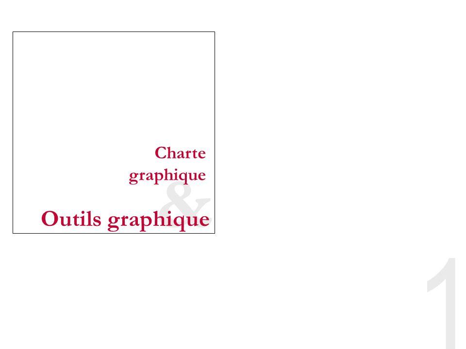 1 & Charte graphique Outils graphique