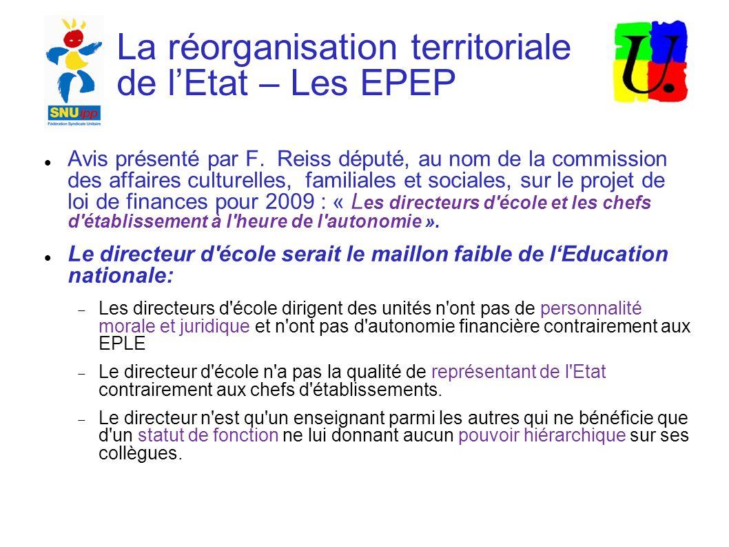 La réorganisation territoriale de lEtat – Les EPEP Avis présenté par F.