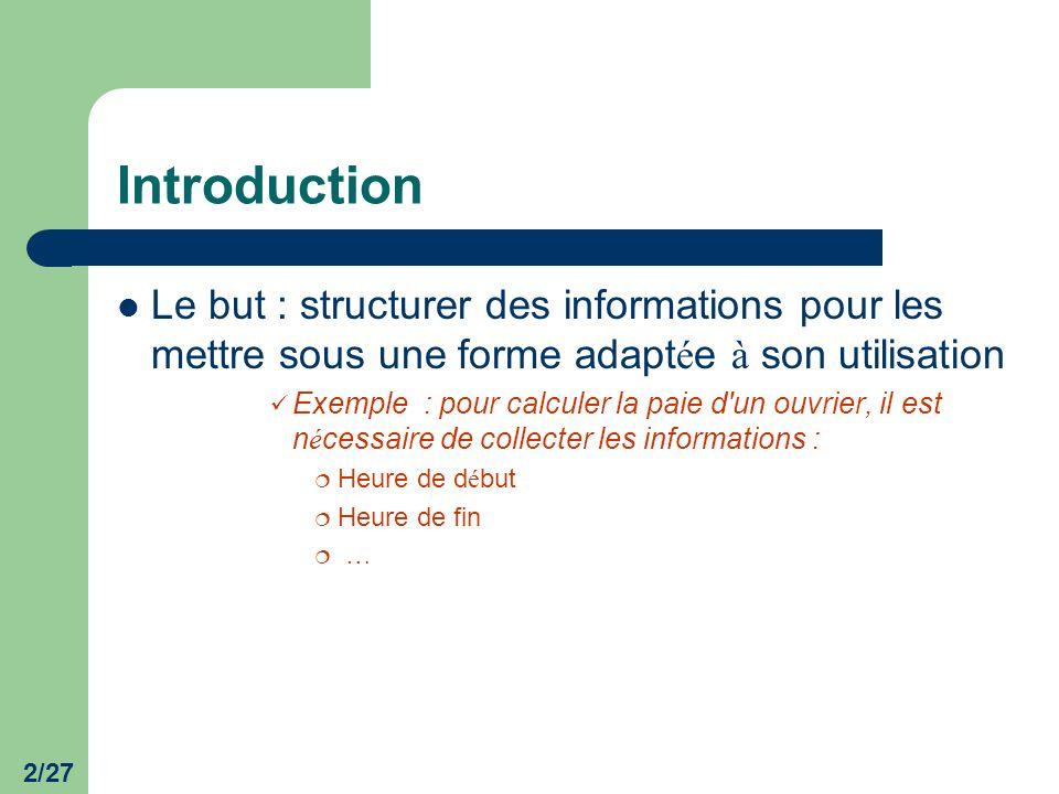 3/27 Les é tapes de la mod é lisation Le niveau conceptuel, il r é pond aux questions : Quelle action entreprendre .