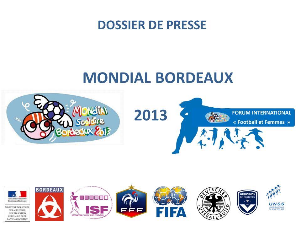 DOSSIER DE PRESSE MONDIAL BORDEAUX 2013