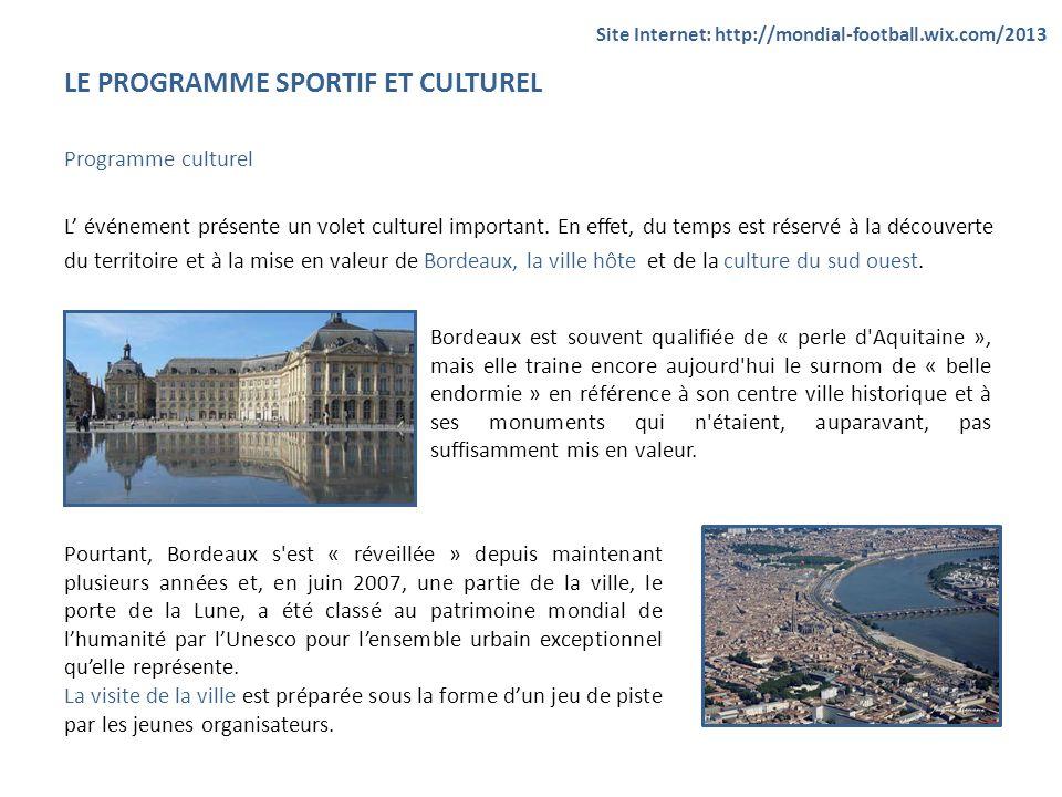 LE PROGRAMME SPORTIF ET CULTUREL Programme culturel L événement présente un volet culturel important. En effet, du temps est réservé à la découverte d