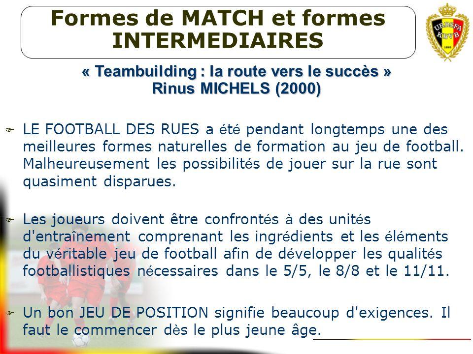 VISION DE FORMATION URBSFA 5. Les formes de MATCH et les formes INTERMEDIAIRES