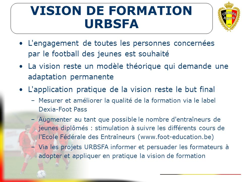 VISION DE FORMATION URBSFA Conclusion