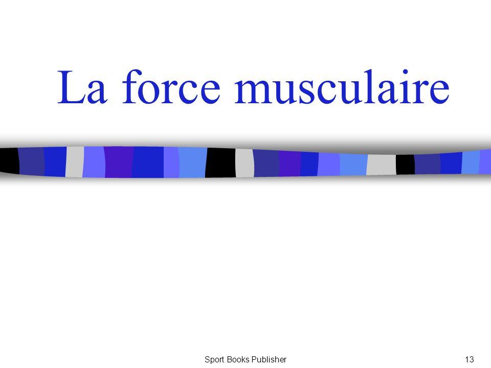 Sport Books Publisher13 La force musculaire