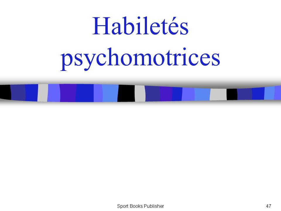 Sport Books Publisher47 Habiletés psychomotrices