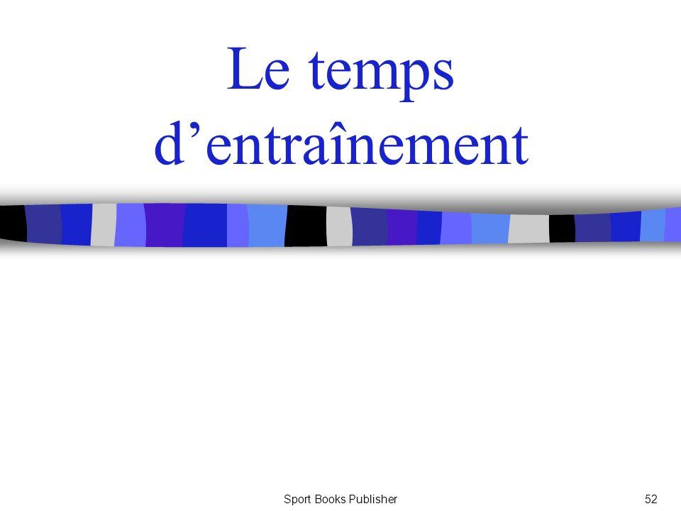Sport Books Publisher52 Le temps dentraînement