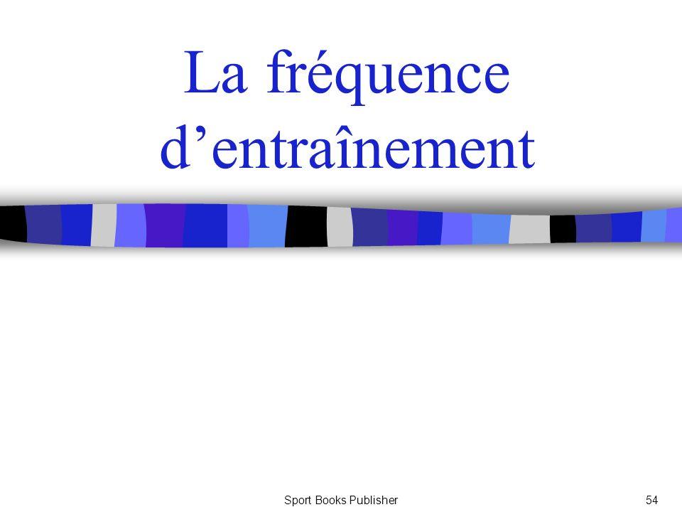 Sport Books Publisher54 La fréquence dentraînement