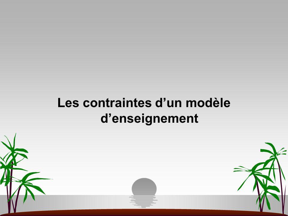 Les contraintes dun modèle denseignement