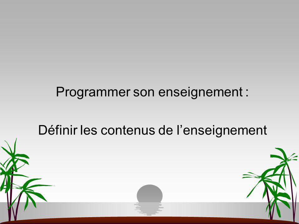 Programmer son enseignement : Définir les contenus de lenseignement