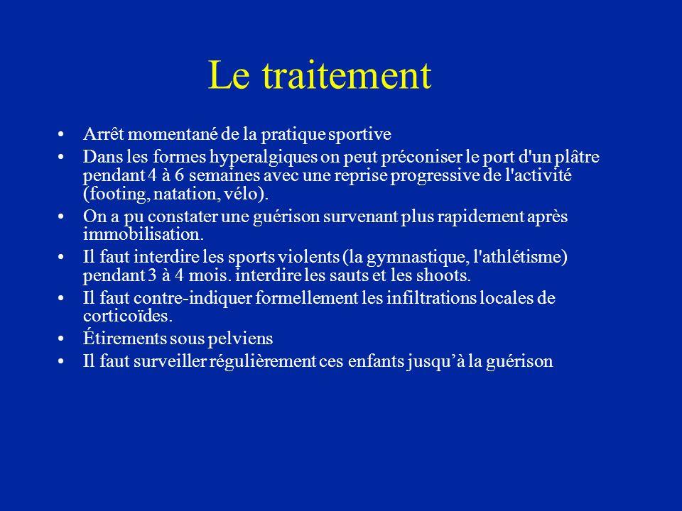 Le traitement Arrêt momentané de la pratique sportive Dans les formes hyperalgiques on peut préconiser le port d'un plâtre pendant 4 à 6 semaines avec